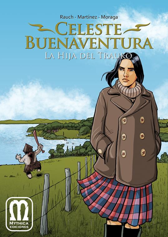 Celeste Buenaventura: La Hija del Trauko