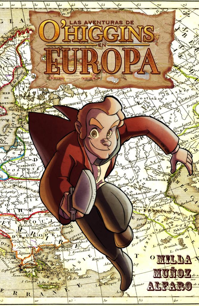 Las Aventuras de O'Higgins en Europa