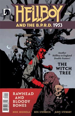 Hellboy and the B.P.R.D. 1953 -The Witch Tree & Rawhead and Bloody Bones