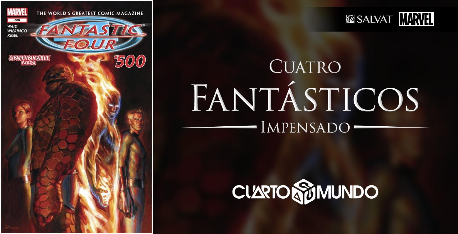 Marvel Salvat - Cuatro Fantásticos: Impensado • Cuarto Mundo